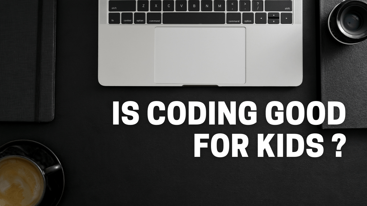 Is Coding Good For Kids?