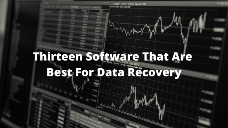 Thirteen software that are best for data recovery